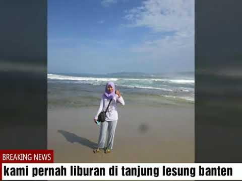 Kenangan Pantai Tanjung Lesung Sebelum Tsunami