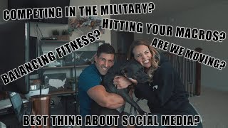 Q&A - Are we moving, fitness and competing in the military, losing your period, cheat meals