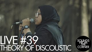 Sounds From The Corner : Live #39 Theory Of Discoustic