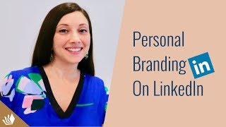 How To Position & Build Your Personal Brand On LinkedIn