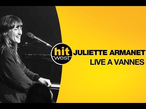 JULIETTE ARMANET - HIT WEST LIVE à Vannes