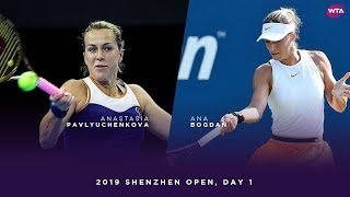 Anastasia Pavlyuchenkova Vs. Ana Bogden | 2019 Shenzhen Open Day 1 | WTA Highlights