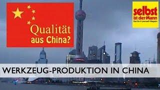 Werkzeug-Qualität aus China?
