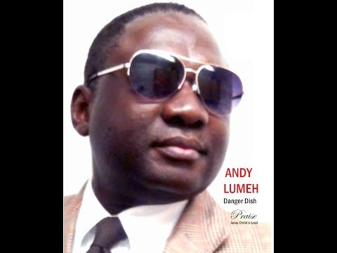Why do the nations rage? Praise, Andy  Lumeh Singer Songwriter, Producer