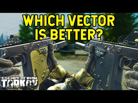 Which Vector Is Better In Escape From Tarkov?
