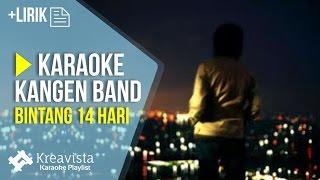 Karaoke Kangen Band - Bintang 14 Hari   Karaoke Lagu POP Indonesia Terbaru
