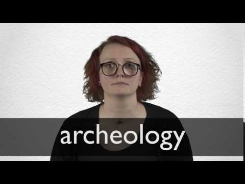 Archeology Definition And Meaning Collins English Dictionary