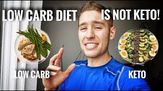 LOW CARB DIET IS NOT KETO DIET!