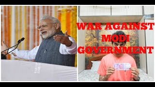 Modi Demonetisation Outrage WAR AGAINST MODI GOVERNMENT