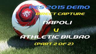 Demo - Napoli vs Athletic Bilbao (Parte 2)