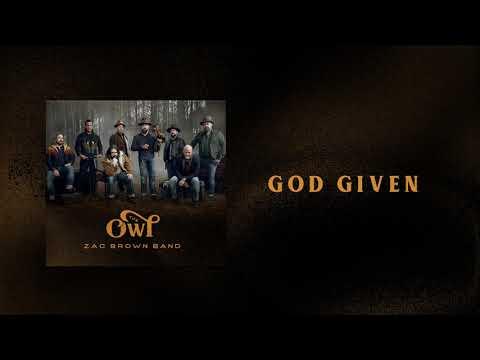 Zac Brown Band - God Given (AUDIO)