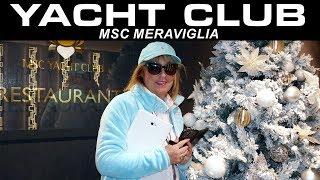 MSC MERAVIGLIA visite du YACHT CLUB