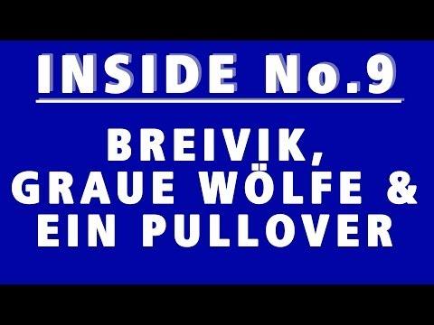 Breivik, Graue Wölfe & ein Pullover - INSIDE No.9 #WV.WS