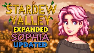 Stardew Valley Expanded Mod - Sophia Updated