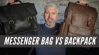 Messenger Bag Vs Backpack - Which One Is Best For You