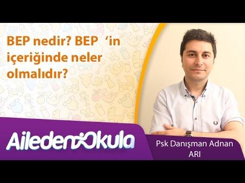BEP nedir? BEP'in içeriğinde neler olmalıdır?