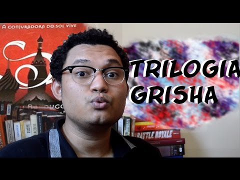 Trilogia Grisha | MaremotoTv