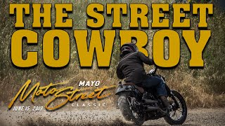 The Street Cowboy