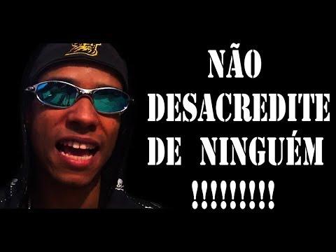GRITUZZ - NÃO DESACREDITE DE NINGUÉM !!! RAP 3000 INSCRITOS