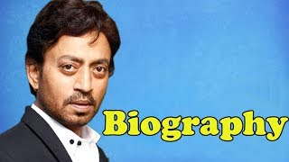 Irrfan Khan - Biography in Hindi | इरफान खान की जीवनी | Life Story | Unknown Facts | Bollywood Actor - Download this Video in MP3, M4A, WEBM, MP4, 3GP