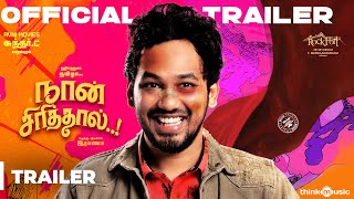 Naan Sirithal - Official Trailer