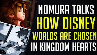 HOW Disney Worlds Were Chosen In Kingdom Hearts 2 And Other Games | KH2 Ultimania - News