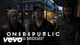 OneRepublic - Burning Bridges (Track By Track)