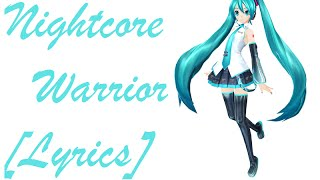 Nightcore - Warrior [Lyrics]