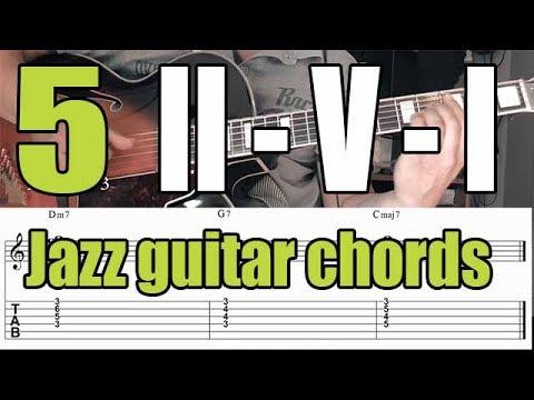 Jazz Guitar Chord Voicings - II-V-I Progression - 5 Exercises