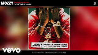 Mozzy - Nobody Knows (Official Audio) ft. Jay Rock, DCMBR