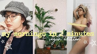 MY MORNINGS IN 2 MINUTES ☼