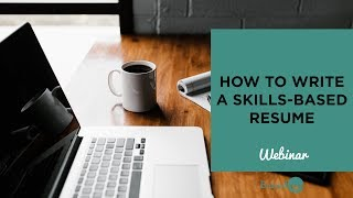 How to Write a Skills-Based Resume