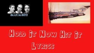 Hold It Now Hit It Lyrics - The Beastie Boys