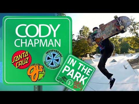 Cody Chapman: In The Park for Santa Cruz Skateboards