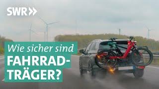 Fahrradträger: Wie sicher ist der Transport? | Marktcheck SWR