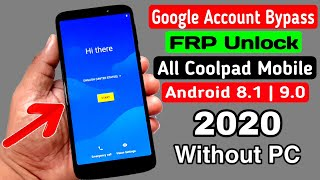 All Coolpad Mobile ANDROID 8|9 Google Account/FRP Bypass 2020 |Without PC
