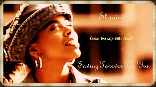 """Saving Forever for You"" – Shanice"