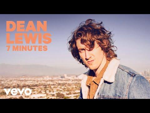 Dean Lewis - 7 Minutes (Official Audio)