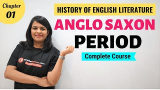Anglo Saxon Period: History Of English Literature   Major Writers & Works
