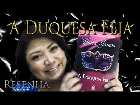 A DUQUESA FEIA -  Eloisa James  [ Resenha]