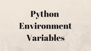 Reading Environment Variables in Python