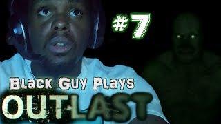 Black Guy Plays Outlast -  Part 7 - Outlast PS4 Gameplay Walkthrough