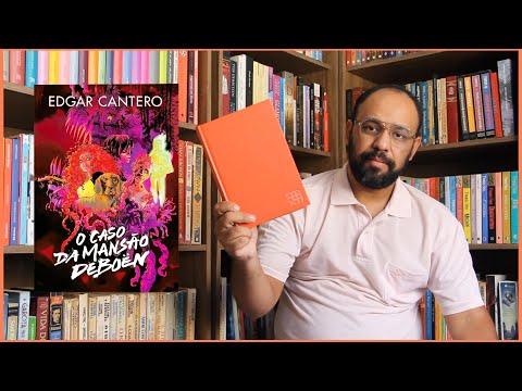#79. O caso da mansão Deboën (Edgar Cantero)   Vandeir Freire