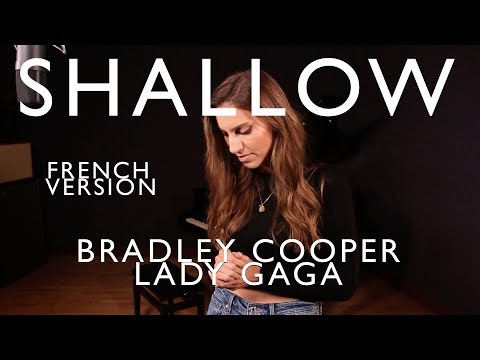 SHALLOW ( FRENCH VERSION ) BRADLEY COOPER, LADY GAGA ( SARA'H COVER )