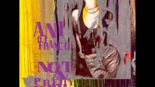 Ani DiFranco - Worthy