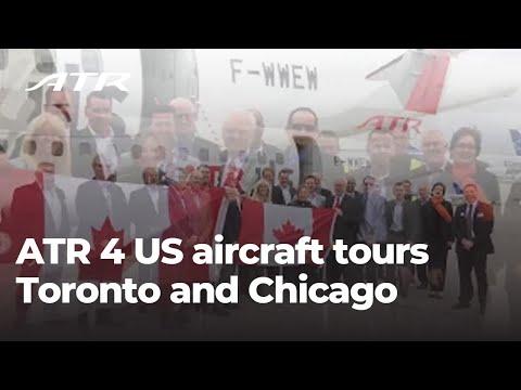 ATR 4 US aircraft tours Toronto and Chicago