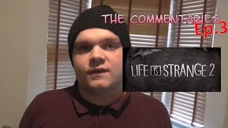 The Commentaries (Ep.3) - Life is strange 2 Teaser tralier