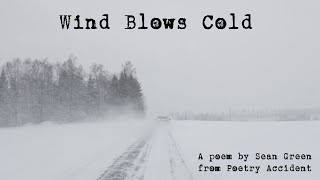 Wind Blows Cold