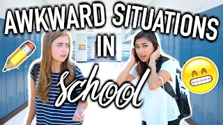 Awkward Situations In School! Back To School 2016