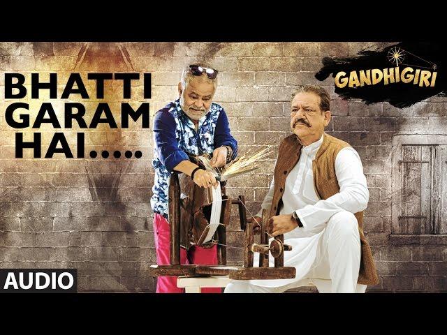 BHATTI GARAM HAI Full Audio Song   Gandhigiri Movie Songs   Ankit Tiwari, Sunidhi